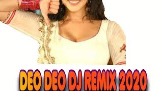 DEO DEO DJ REMIX 2020