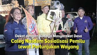 Caleg Nasdem Sosialisasi Pemilu lewat Pertunjukan Wayang