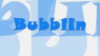 Bubblin with LYRICS   (yukito)