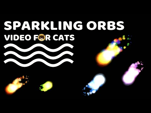 CAT GAMES - Sparkling Orbs. Videos for Cats | CAT TV.