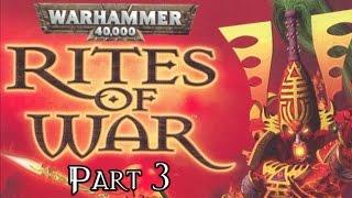 Warhammer 40,000: Rites of War - Part 3