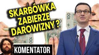 Skarbówka Zabierze Polakom Darowizny? - Nowa Ordynacja Podatkowa PIS - Analiza Komentator Pieniądze