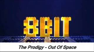 The Prodigy - Out Of Space-8bit