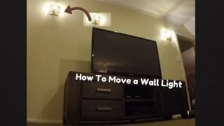 How To Relocate a Wall Light