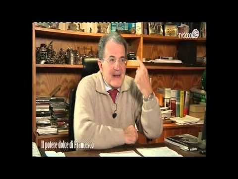 Il potere dolce di Francesco - Jorge Mario Bergoglio visto da Romano Prodi