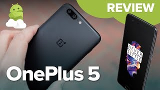 OnePlus 5 Review: Dual Cameras, Snapdragon 835, 8GB RAM!