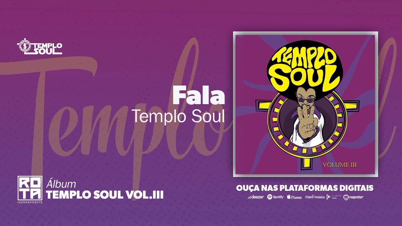 Templo Soul | Fala (Volume III)