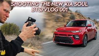 Shooting the all new Kia Soul! | BTS/VLOG 001