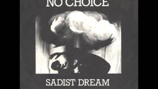 No Choice - Cream Of the Crop