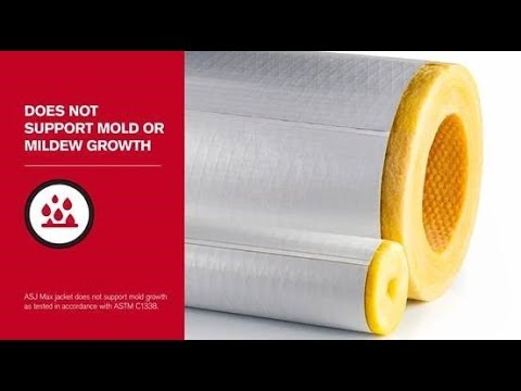Protect: SSL II® with ASJ Max Fiberglas™ Pipe Insulation