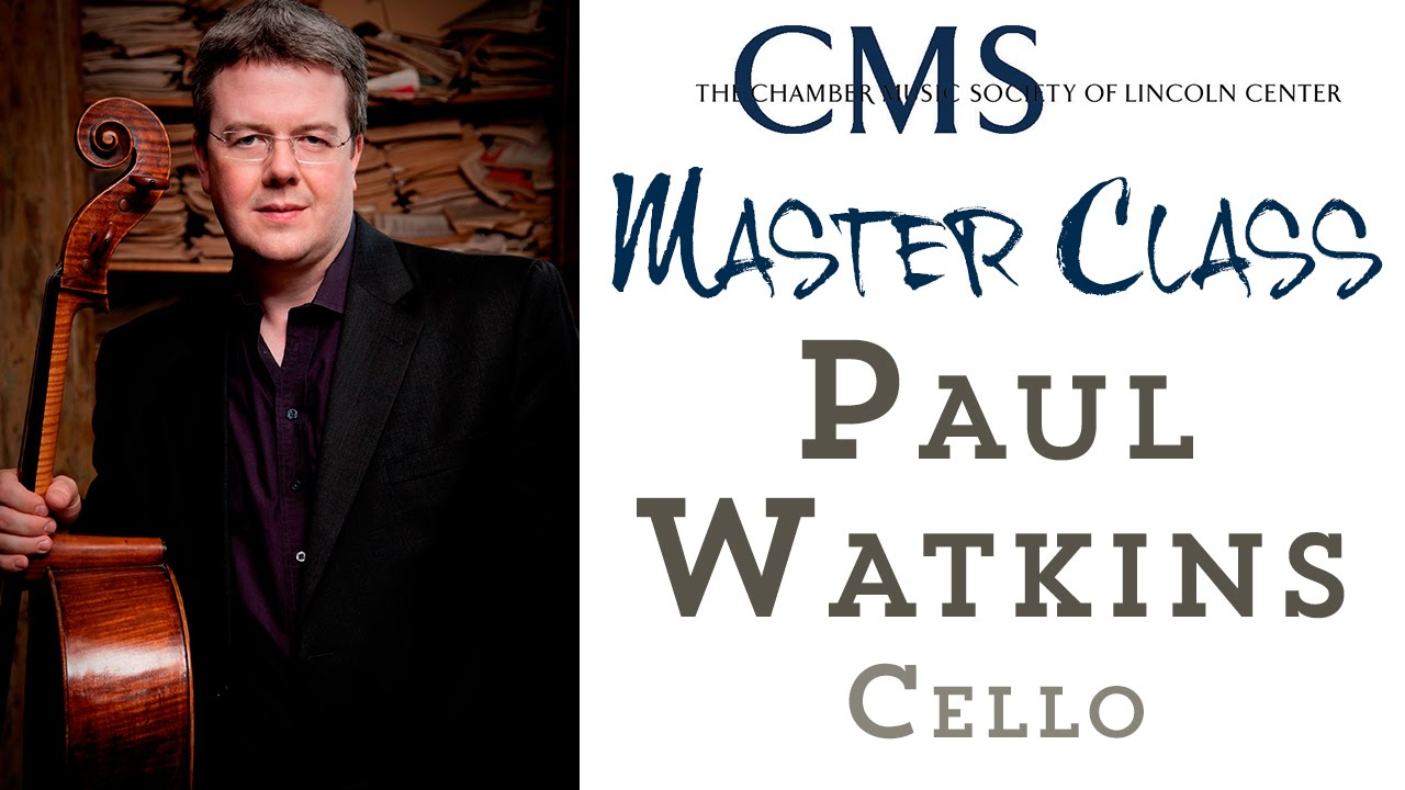 Master Class with Paul Watkins