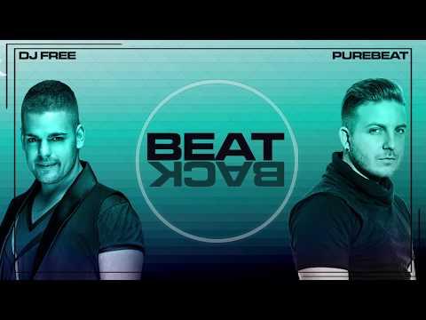 Dj Free & Purebeat - BEAT BACK (Original Mix)
