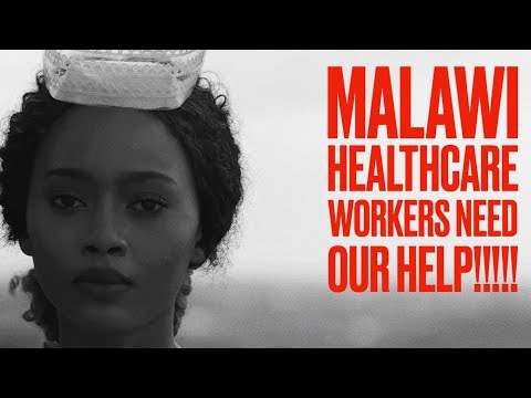 MALAWI'S HEALTH WORKERS NEED OUR HELP!!!!