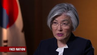 Margaret Brennan interviews South Korean Foreign Minister Kang Kyung-Wha