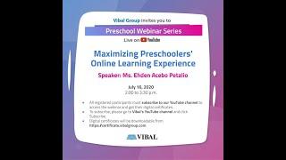 VIBAL GROUP | PRESCHOOL WEBINAR SERIES | JULY 16 2020 | WITH CERTIFICATE