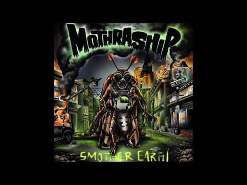 mothraship---smother-earth-(full-album-2019)