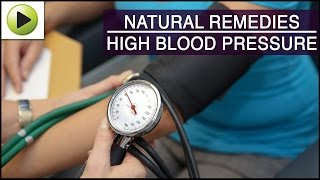 High Blood Pressure - Natural Ayurvedic Home Remedies
