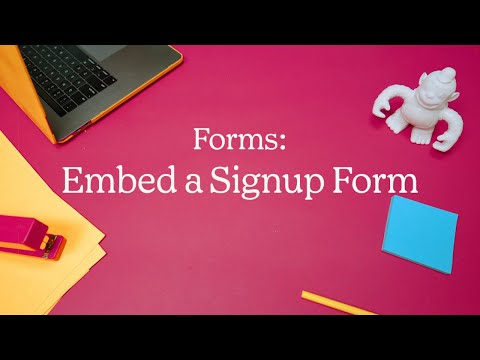 Embed a Signup Form On Your Website (October 2020)