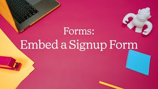 Embed a Signup Form On Your Website (October 2020)