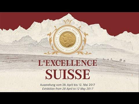 EXCELLENCE SUISSE – die kostbarsten Münzen der Schweiz