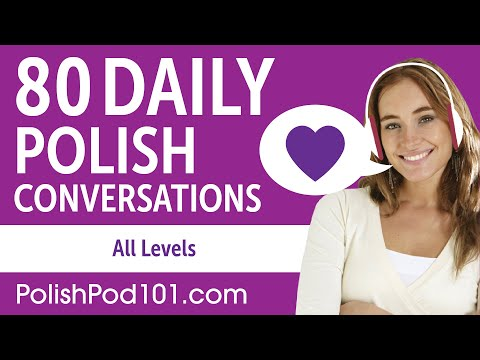 2 Hours of Daily Polish Conversations - Polish Practice for ALL Learners