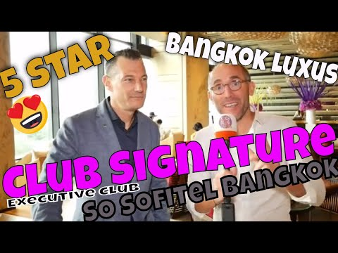 SO Sofitel Bangkok | Club Signature | Thailand | Executive Lounge 25th floor | Best Place in Bangkok