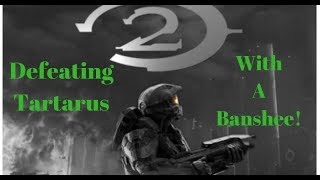 """Halo 2"" Trick - Defeating Tartarus On The Great Journey Using A Banshee! - Legendary"