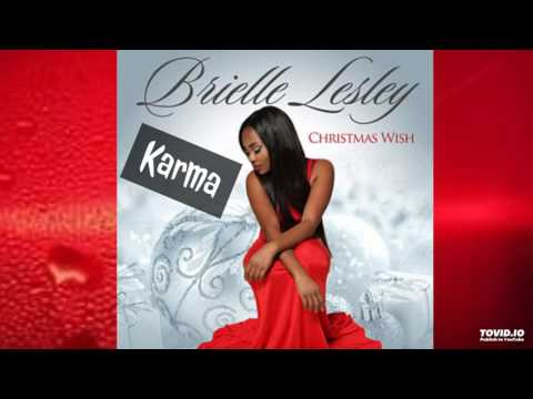 Brielle Lesley - Karma (New Song 2017)