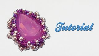 [Beadwork] Tutorial ITA sub ENG - How to bezel a Pear 18x13mm using seed beads