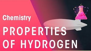 Properties of Hydrogen | Chemistry for All | FuseSchool
