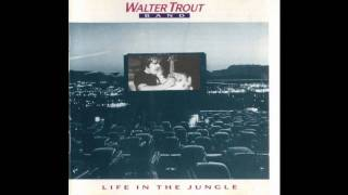 Walter Trout Band - Serve Me Right To Suffer