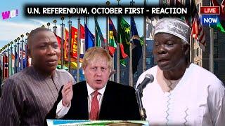 UN TO DLECLARE YORUBA NATION ON OCTOBER - REFERENDUM PROCESS - PROF BANJI IGBOHO AGI