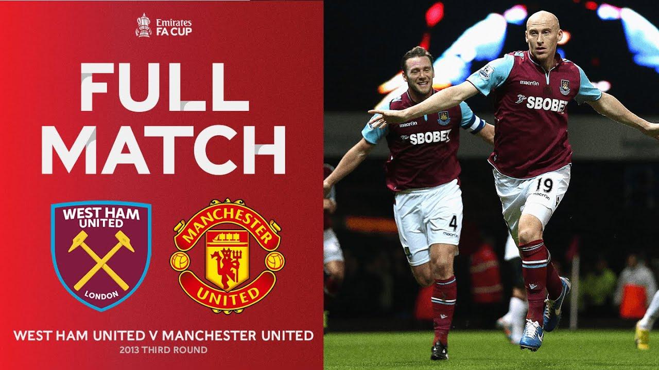 Full Match West Ham United V Manchester United Third Round 2012 13 Youtube