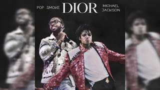 Dior (Remix) [feat. Michael Jackson]