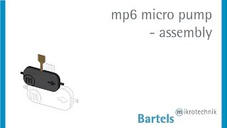 Assembly mp6 Bartels Micropump Bartels Mikrotechnik