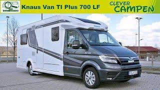 Knaus Van TI Plus 700 LF (2019): Was kann der VW Crafter Bruder? - Test/Review | Clever Campen