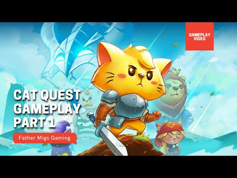 I have the Dragonblood?!   CAT QUEST GAMEPLAY PART 1  