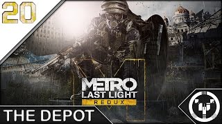 THE DEPOT | Metro Last Light Redux | 20