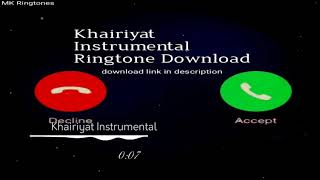 Download the ringtone https://mobcup.net/browse/ringtones/mp3/0/downloads/khairiyat-instrumental all song credited to their respected owners. thanks for watc...