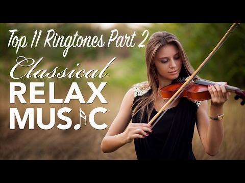 Top 11 Best Classical Ringtones for 2017 Part 2