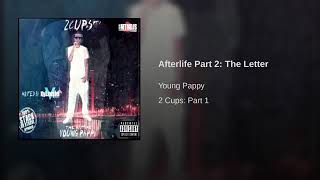 Young Pappy - Afterlife Part 2: The Letter