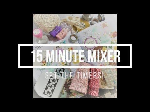 15 Minute Mixer #15