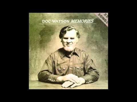 Doc Watson - Mama Don't Allow No Music
