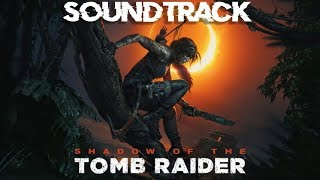 Shadow of the Tomb Raider Soundtrack E3 Trailer Song Music Theme Song