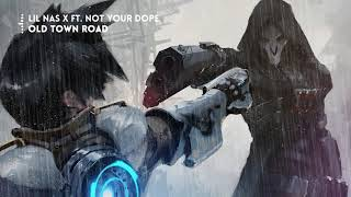 Lil Nas X - Old Town Road (NOT YOUR DOPE Remix)