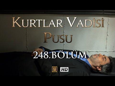 Kurtlar Vadisi Pusu 248. Bölüm HD    English Subtitles   ترجمة إلى العربية