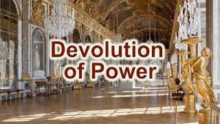 5   Devolution of Power 1