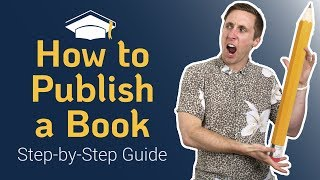 How to Publish a B๐ok Step by Step in 2021 | Publishing for Beginners