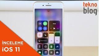 iOS 11 İncelemesi: iPhone için yeni sürüm neler getiriyor?
