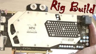 Watercool HEATKILLER® GPU-X³ GTX 680 & Backplate Montage